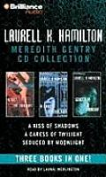 Laurell K. Hamilton Meredith Gentry CD Collection: A Kiss of Shadows, a Caress of Twilight, Seduced by Moonlight (Meredith Gentry)