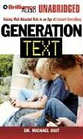 Generation Text: Raising Well-Adjusted Kids in an Age of Instant Everything