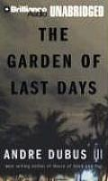 Garden of Last Days Unabridged