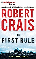 Elvis Cole/Joe Pike Novels #13: The First Rule