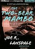 The Two-Bear Mambo (Hap and Leonard Novels) Cover