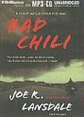 Bad Chili (Hap and Leonard Novels)