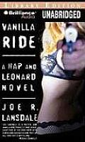 Hap and Leonard Novels #7: Vanilla Ride