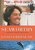 Seaworthy: A Swordboat Captain Returns to the Sea