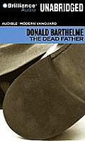 The Dead Father (Audible Modern Vanguard) Cover
