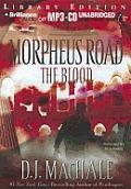 Morpheus Road #3: The Blood