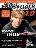 Groove Essentials The Play Along The Groove Encyclopedia for the 21st Century Drummer With CD