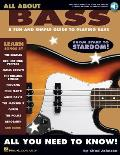 All about #2: All about Bass: A Fun and Simple Guide to Playing Bass