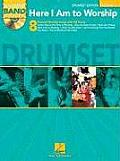 Here I Am to Worship, Volume 2: Drumset [With CD] (Worship Band Play-Along)