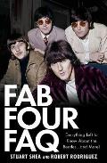 Fab Four FAQ Everything Left to Know about the Beatles & More