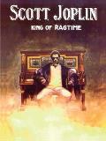 Scott Joplin - King of Ragtime