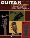 Guitar Identification: A Reference for Dating Guitars Made by Fender, Gibson, Gretsch, and Martin