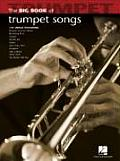 Big Book of Trumpet Songs (Big Book)