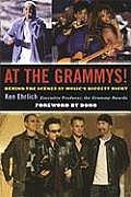 At the Grammys Behind the Scenes at Musics Biggest Night