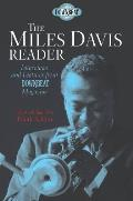 The Miles Davis Reader: Interviews and Features from Downbeat Magazine (Hall of Fame)