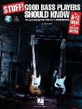 Stuff! Good Bass Players Should Know: An A-Z Guide to Getting Better with CD (Audio) (Stuff!)