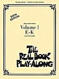 The Real Book Play-Along, Volume 1 E-K [With 3]