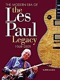 Modern Era of the Les Paul Legacy 1968 2008