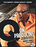 Quincy Jones Legacy Series Q on Producing