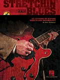 Stretchin' the Blues [With CD (Audio)]