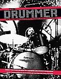 Drummer 100 Years of Rhythmic Power & Invention