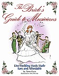 Brides Guide to Musicians Live Wedding Music Made Easy & Affordable