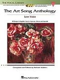 The Art Song Anthology: With 3 CDs of Recorded Diction Lessons and Piano Accompaniments the Vocal Library Low Voice