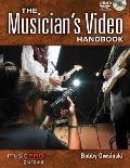 The Musician's Video Handbook: Music Pro Guides
