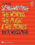 Songwriting: The Words, the Music and the Money [With CD (Audio) and DVD]