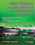 The Complete Pro Tools Shortcuts - Spanish Edition
