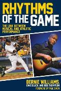 Rhythms of the Game The Link Between Musical & Athletic Performance