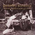 Berkeley Bohemia Artist & Visionaries of the Early 20th Century