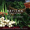 Artisan Farming Lessons Lore & Recipes