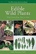 Edible Wild Plants: Wild Foods from Dirt to Plate Cover