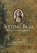Sitting Bull His Life & Legacy