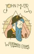 Wilderness Essays by John Muir