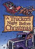 A Trucker's Night before Christmas