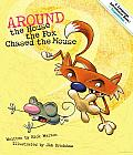 Around the House the Fox Chased the Mouse: An Adventures in Prepositions