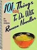101 More Things to Do with Ramen Noodles Cover