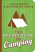 The Pocket Guide to Camping (Pocket Guide To...)