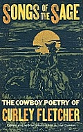 Songs of the Sage: The Poetry of Curley Fletcher