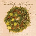 Wreaths for All Seasons Cover