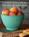 A Time to Cook: Dishes from My Southern Sideboard