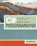 C# Programming : From Problem Analysis To Program Design (2ND 08 - Old Edition)