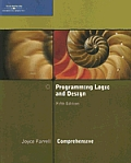 Programming Logic and Design, Comprehensive - With CD (5TH 08 - Old Edition)