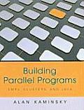 Building Parallel Programs (10 Edition)