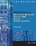 MCITP Guide to Microsoft Windows Server 2008, Server Administration: Exam #70-646 [With CDROM and DVD ROM]