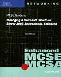 Mcse Guide..wind. Serv. 03 Env., Enhcd-with CD (06 Edition)