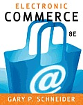 Electronic Commerce (8TH 09 - Old Edition)
