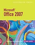 Microsoft Office 2007 : Illustrated (08 Edition)